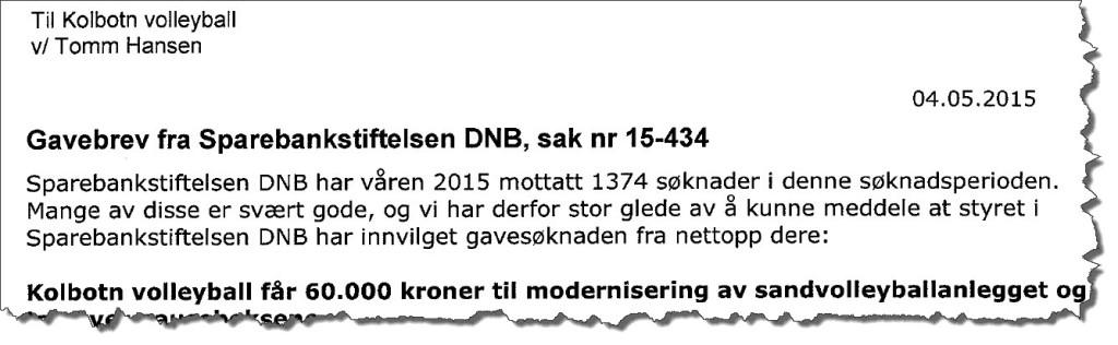 Våren 2015 fikk klubben 60.000,- fra Sparebankstiftelsen DNB